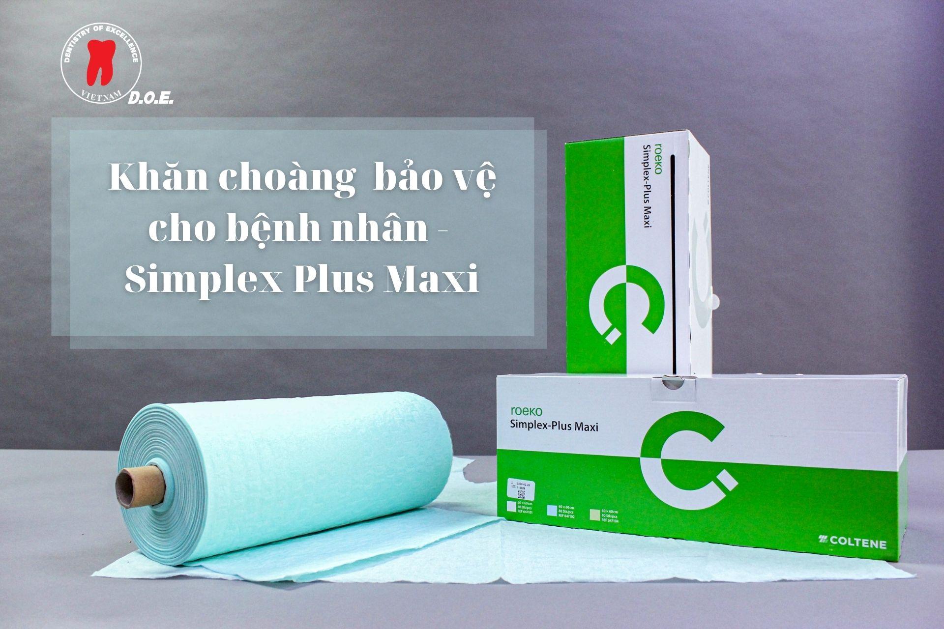 Khăn choàng bảo vệ cho bệnh nhân Simplex Plus Maxi -min