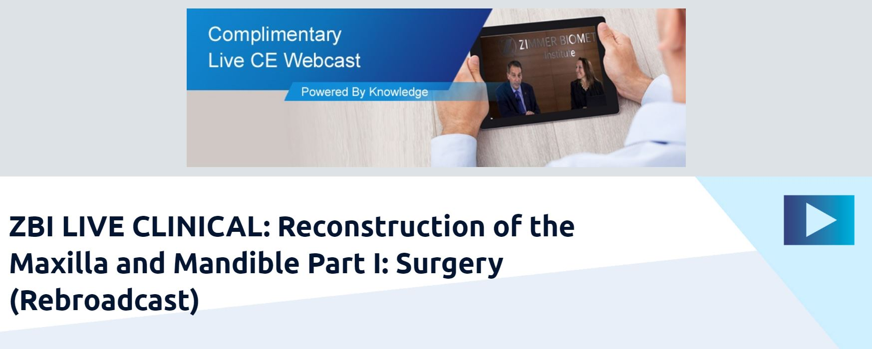 ZBI live Clinical - Reconstruction of the Maxilla and Mandible Part I Surgery